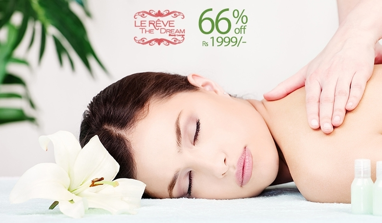 67% off Rs 1999 only for Whitening Facial + Full Body Wax + Full Body Massage from Le Reve Beauty Lounge Gulberg Lahore.